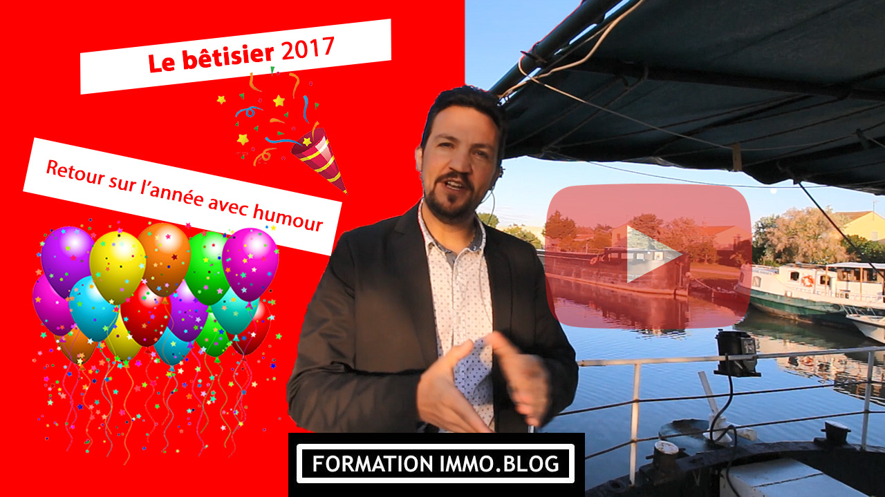 Bêtisier de Formationimmo.blog 2017!