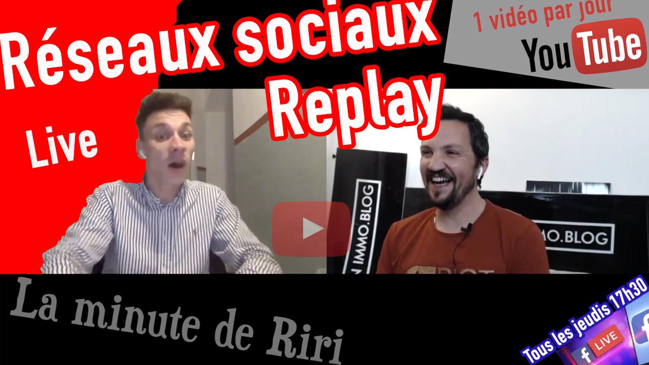 Replay «la minute de Riri» live Réseaux sociaux