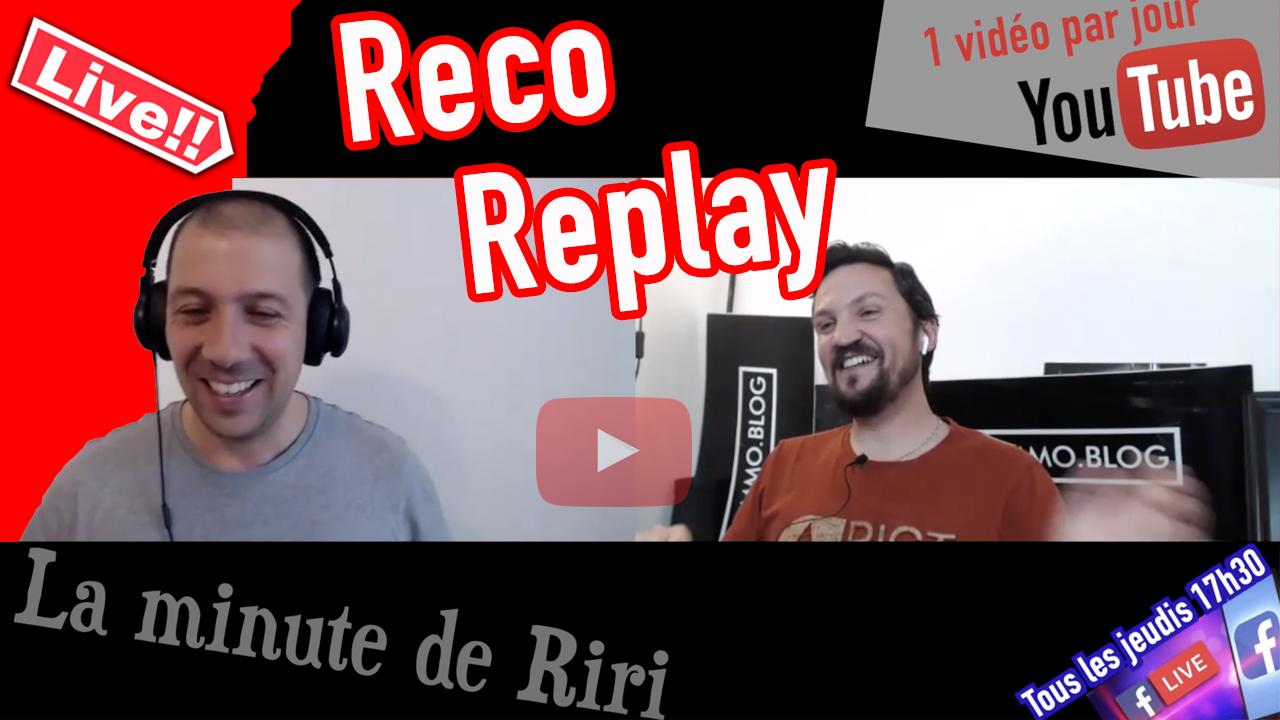 Replay «La minute de RIRI» Recommandation